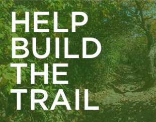 Help Build the Trail