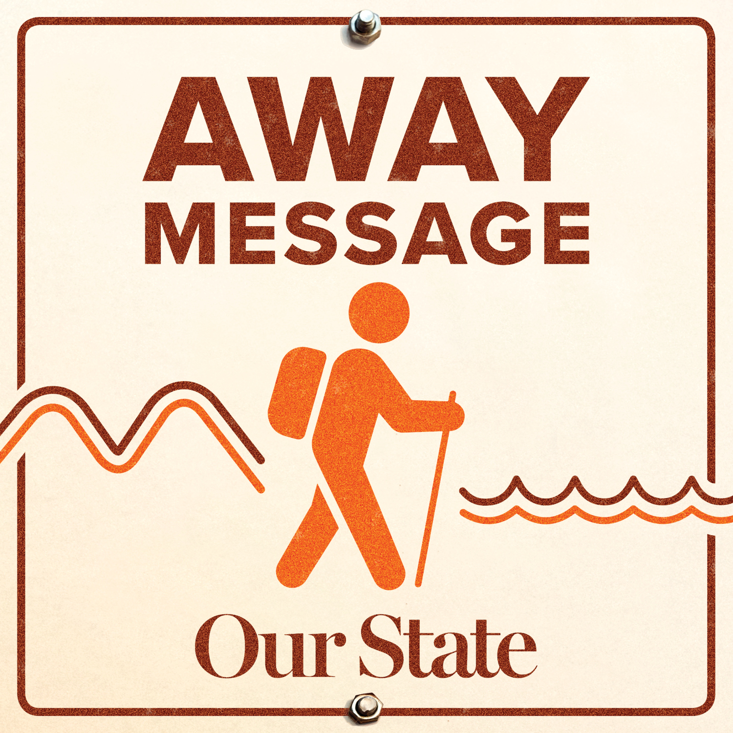 Away Message Podcast | Our State